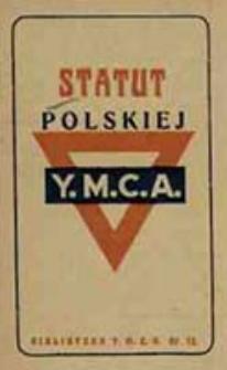 Statut Polskiej Y.M.C.A. / [St. Staniszewski]