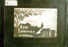 Dom żołnierza w Lublinie [Dokument ikonograficzny]