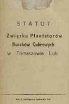 Statut Związku Plantatorów Buraków Cukrowych w Tomaszowie Lub.