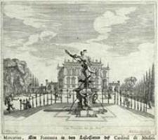 Mercurius, eine Fontanna in dem Lust-Garten des Cardinal de Medici [Dokument ikonograficzny] / J. W. Baur inv. ; Melchior Küsell fec.