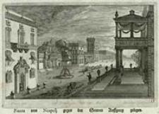 Piazza von Neapolj gegen der Sonnen Auffgang gelegen [Dokument ikonograficzny] / J. W. Baur inv. ; Melchior Küsell fecit