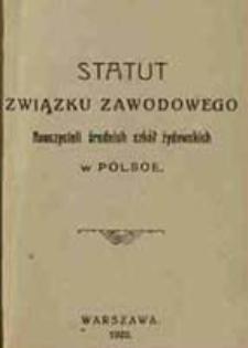 Statut Związku Zawodowego Nauczycieli Średnich Szkół Żydowskich w Polsce