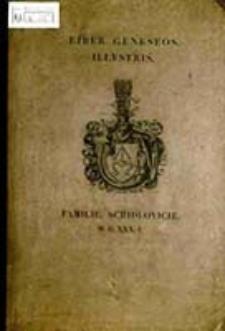 Liber geneseos illustris familie Schidlovicie M.D.XXX.I / [wyd. Tytus Działyński]