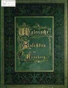 Malerische Ansichten aus Nürnberg / von L. Ritter ; mit Text von Robert Dohme