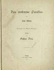 Das verlorene Paradies / von John Milton ; Deutsch von Adolf Böttger ; ill. von Gustav Doré