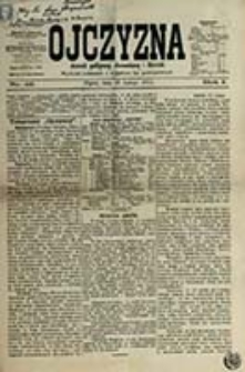 Ojczyzna : dziennik polityczny, ekonomiczny i literacki / [red. Teofil Merunowicz]
