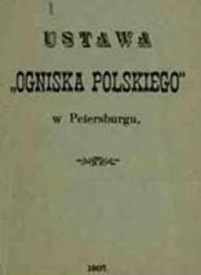 """Ustawa """"Ogniska Polskiego"""" w Petersburgu"""