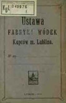 Ustawa Fabryki Wódek Kupców m. Lublina