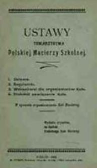Ustawy Towarzystwa Polskiej Macierzy Szkolnej : w sprawie organizowania Kół Macierzy
