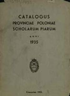 Catalogus Clericorum Regularium Pauperum Matris Dei Scholarum Piarum Provinciae Polonae ex Anno Domini ...