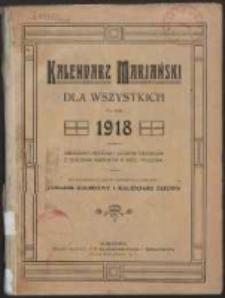 Maryański Kalendarz dla Wszystkich na Rok 1918 Ozdobiony Licznymi Obrazkami.
