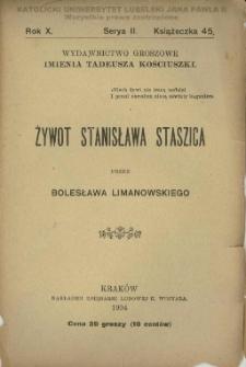 Żywot Stanisława Staszica / przez Bolesława Limanowskiego.