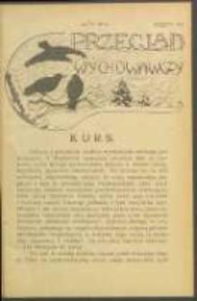 Przegląd Wychowawczy. Z. 7 (1914)
