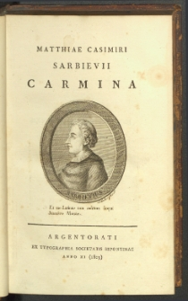 Matthiae Casimiri Sarbievii Carmina.
