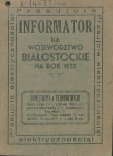Informator na Województwo Białostockie na Rok 1932