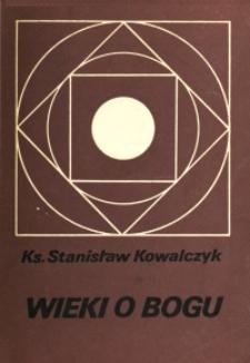 Wieki o Bogu : od presokratyków do teologii procesu / ks. Stanisław Kowalczyk.