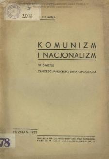 Komunizm i nacjonalizm w świetle chrześcijańskiego światopoglądu / Jan Mikes.