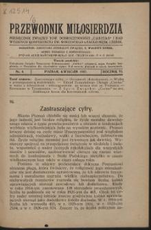 """Przewodnik Miłosierdzia : miesięcznik Związku Towarzystw Dobroczynności """"Caritas"""" i Rad Wyższych Kongregacji św. Wincentego à Paulo męskich i żeńskich. R. 6, Nr 4 (1927)."""