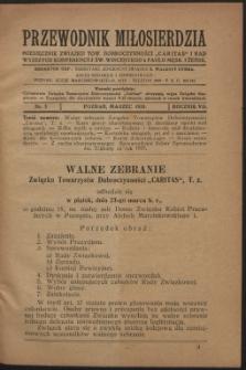 """Przewodnik Miłosierdzia : miesięcznik Związku Towarzystw Dobroczynności """"Caritas"""" i Rad Wyższych Kongregacji św. Wincentego à Paulo męskich i żeńskich. R. 7, Nr 3 (1928)"""