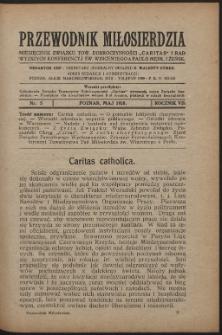 """Przewodnik Miłosierdzia : miesięcznik Związku Towarzystw Dobroczynności """"Caritas"""" i Rad Wyższych Kongregacji św. Wincentego à Paulo męskich i żeńskich. R. 7, Nr 5 (1928)"""