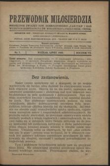 """Przewodnik Miłosierdzia : miesięcznik Związku Towarzystw Dobroczynności """"Caritas"""" i Rad Wyższych Kongregacji św. Wincentego à Paulo męskich i żeńskich. R. 7, Nr 7 (1928)"""