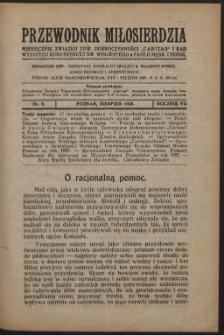"""Przewodnik Miłosierdzia : miesięcznik Związku Towarzystw Dobroczynności """"Caritas"""" i Rad Wyższych Kongregacji św. Wincentego à Paulo męskich i żeńskich. R. 7, Nr 8 (1928)"""