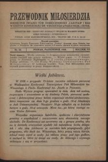 """Przewodnik Miłosierdzia : miesięcznik Związku Towarzystw Dobroczynności """"Caritas"""" i Rad Wyższych Kongregacji św. Wincentego à Paulo męskich i żeńskich. R. 7, Nr 10 (1928)"""