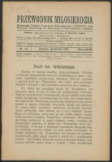 """Przewodnik Miłosierdzia : miesięcznik Związku Towarzystw Dobroczynności """"Caritas"""" i Rad Wyższych Kongregacji św. Wincentego à Paulo męskich i żeńskich. R. 4, Nr 12 (1925)"""