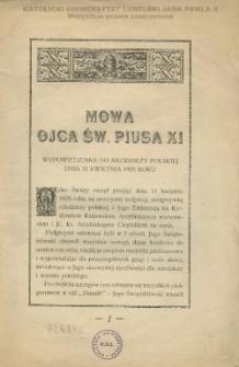 Mowa Ojca św. Piusa XI wypowiedziana do młodzieży polskiej dnia 11 kwietnia 1925 roku.