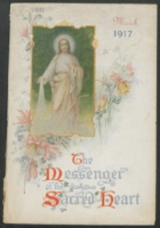 The Messenger of the Sacred Heart Vol. 52, No. 3 (1917)