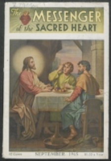 The Messenger of the Sacred Heart Vol. 80, No. 9 (1945)
