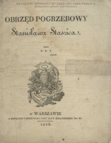 Obrzęd pogrzebowy Stanisława Staszica / przez J. K. S. Akad.