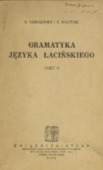 Gramatyka języka łacińskiego. Cz. 2, Składnia / Z. Samolewicz, T. Sołtysik