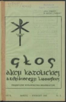 Głos Akcji Katolickiej Archidiecezji Lwowskiej. R. 2, nr 2 (1936)