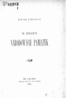 W sprawie narodowych pamiątek / Edward Pawłowicz.