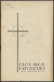 Głos Akcji Katolickiej Archidiecezji Lwowskiej. R. 4, nr 3 (1938)