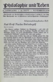 Philosophie und Leben. Jg. 6, H. 11 (1930)