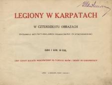 Legiony w Karpatach / w czterdziestu obrazach rys. Franciszka Zajchowskiego.