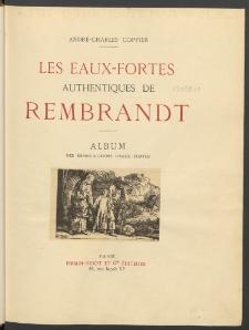 Les eaux-fortes authentiques de Rembrandt. [T. 2], Album des reproductions / André-Charles Coppier.