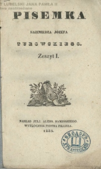 Pisemka Kazimierza Józefa Turowskiego. Zeszyt 1.