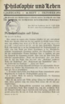 Philosophie und Leben. Jg. 7, H. 10 (1931)