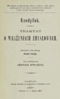 Traktat o wrażeniach zmysłowych / Kondyllak ; przeł. z fr. Antoni Lange ; pod red. Henryka Struvego