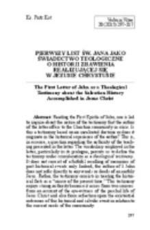Pierwszy list św. Jana jako świadectwo teologiczne o historii zbawienia realizującej się w Jezusie Chrystusie.