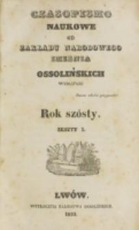 Czasopismo Naukowe : od Zakładu Narodowego imienia Ossolińskich wydawane. R. 6, z. 1 (1833).