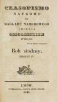 Czasopismo Naukowe : od Zakładu Narodowego imienia Ossolińskich wydawane. R. 7, z. 4 (1841)