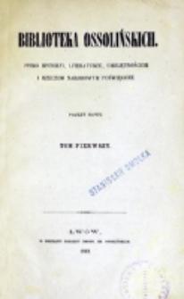 Biblioteka Ossolińskich. T. 1 (1862)
