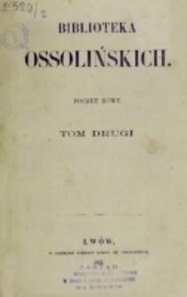 Biblioteka Ossolińskich. T. 2 (1863)