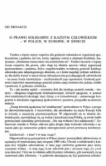 O prawo solidarne z każdym człowiekiem - w Polsce, w Europie, w świecie.