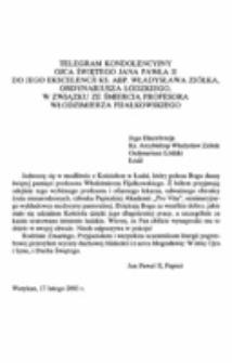 Telegram kondolencyjny Ojca świętego Jana Pawła II do Jego Ekscelencji ks. Abp. Władysława Ziółka, Ordynariusza Łódzkiego, w związku ze śmiercią profesora Włodzimierza Fijałkowskiego.
