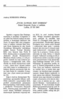 """""""Życie zawsze jest dobrem"""". Dzień świętości życia w LublinieLublin, 25 III 2003."""